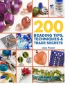 200 Beading Tips Techniques & Trade Secrets
