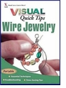Visual Quick Tips, Wire Jewelry