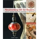 Metalworking 101 for Beaders
