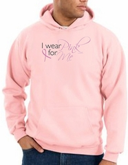 Breast Cancer Awareness Hoodie - I Wear Pink For Me Pink Hoody