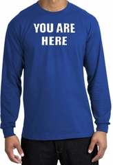 YOU ARE HERE Funny Novelty Adult Long Sleeve T-Shirt - Royal