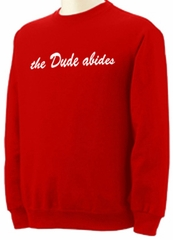 The Dude Abides Adult Sweatshirt