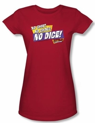 Fast Times At Ridgemont High Juniors T-shirt No Dice Red Tee Shirt