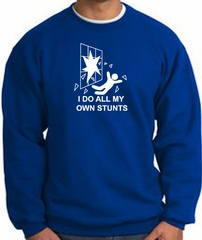 I Do My Own Stunts Royal Sweatshirt Crashing and Falling White Print