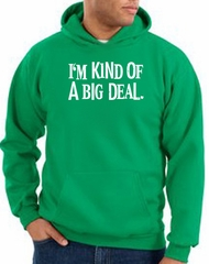 Funny Hoodie I'm Kind of a Big Deal White Print Hoody Kelly Green