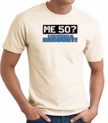50th Birthday T-shirt Funny - Me 50 Years Adult Natural Tee Shirt