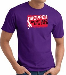 Funny T-Shirt - Dropped On My Head As A Child Adult Purple Tee Shirt