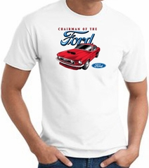 Ford Mustang T-Shirt - Chairman Of The Ford Adult White Tee