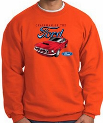 Ford Mustang Sweatshirt - Chairman Of The Ford Orange Sweat Shirt