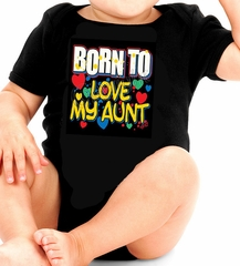 Born To Love My Aunt Infant Creeper Romper