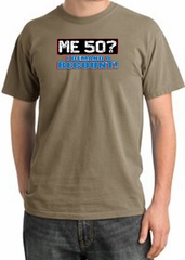 50th Birthday Pigment Dyed T-Shirt - Me 50 Years SandStorm Shirt