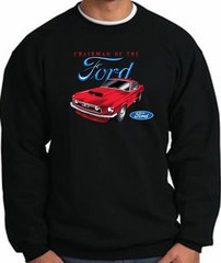 Ford Mustang Sweatshirt - Chairman Of The Ford Adult Black Sweat Shirt