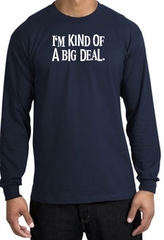 I'm Kind of a Big Deal T-shirt White Print Long Sleeve Shirt Navy