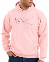 Breast Cancer Hoodie I Wear Pink For My Mom Hoody Pink