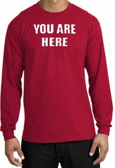 YOU ARE HERE Funny Novelty Adult Long Sleeve T-Shirt - Red