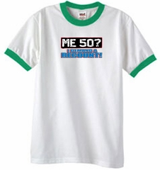 50th Birthday Ringer T-shirt Funny Me 50 Years White/Kelly Tee Shirt