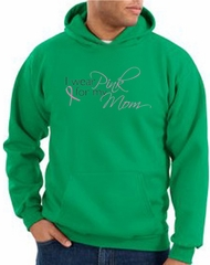 Breast Cancer Hoodie I Wear Pink For My Mom Hoody Kelly Green