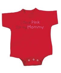 Breast Cancer Romper I Wear Pink For My Mommy Infant Creeper Red