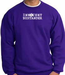 INNOCENT BYSTANDER WHITE Funny Adult Pullover Sweatshirt - Purple