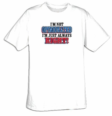 Funny Shirt Not Opinionated Always Right Tee Shirt