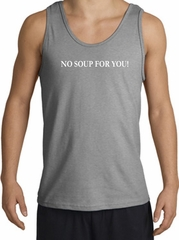 No Soup For You T-shirt - Adult Tanktop Tank Top Sport Grey