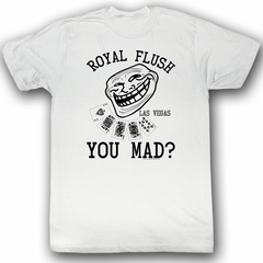 You Mad Shirt Royal Flush Adult White Tee T-Shirt