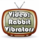 What is a Rabbit Vibrator?  Have a look.