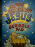 Happy Birthday Jesus Scribble pad