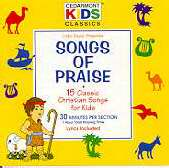 Cedarmont Kids/Songs Of Praise CD