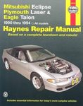 Mitsubishi Eclipse, Plymouth Laser, Eagle Talon - Haynes Repair Manual