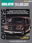 Chevrolet & GMC 1/2, 3/4, 1-Ton Vans, Rally, Savana, Vandura - Chilton Repair Manual