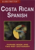Costa Rica Spanish Phrase Book