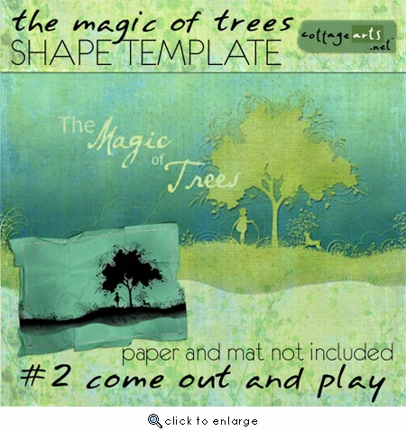 The Magic of Trees 2 - Come Out and Play Shape Template