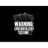 Warning: Live Artillery Testing - Black T-shirt