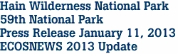 Hain Wilderness National Park 59th National Park  Press Release January 11, 2013 ECOSNEWS 2013 Update