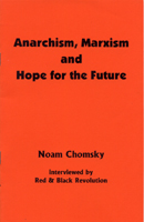 Anarchism, Marxism and Hope for the Future - 'zine
