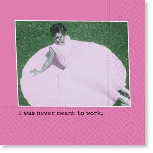 Never Meant To Work Beverage Napkin