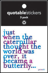Just When The Caterpillar Quotable Stickers 3-Pk