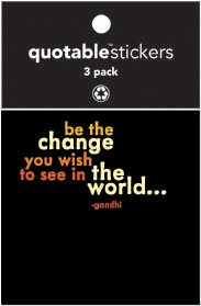 Be The Change Quotable Stickers 3-Pk