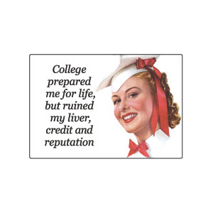 College Prepared Me For Life Magnet