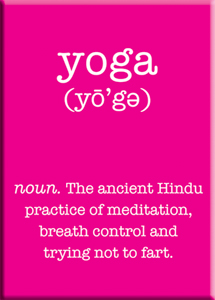 Yoga. The ancient Hindu practice ... Magnet