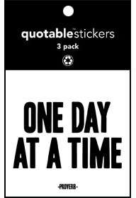 One Day At A Time Quotable Stickers 3-Pk