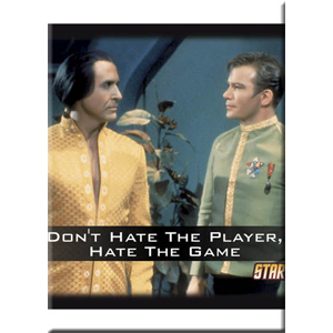 Star Trek Don't Hate The Player Magnet