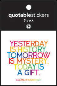 Today Is A Gift Eleanor Roosevelt Quotable Stickers 3-Pk