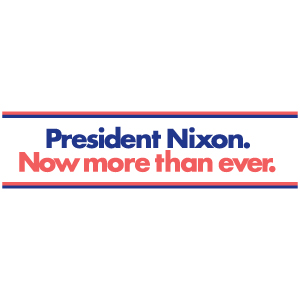 Nixon Now More Than Ever Car Magnet