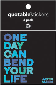 Bend Your Life Albom Quotable Stickers 3-Pk