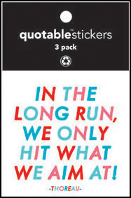 Hit What We Aim At Thoreau Quotable Stickers 3-Pk