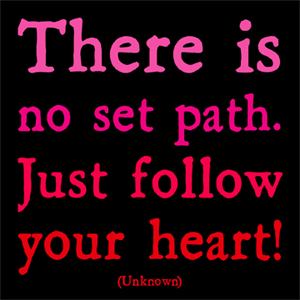 Just Follow Your Heart - Quotable Cards