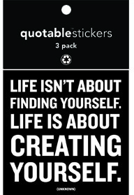 Life Is About Creating Yourself Quotable Stickers 3-Pk