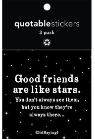 Good Friends Are Like Stars Quotable Stickers 3-Pk